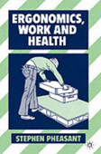 Ergonomics, Work and Health